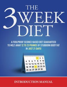 The complete 3 week system -  Tips and tutorials about diet & weight loss