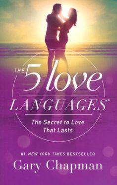 The 5 Love Languages Secret To That Lasts New Edition