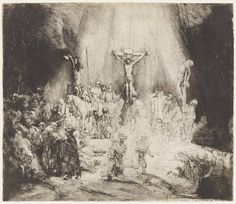 """van Rijn - Christ Crucified Between the Two Thieves (""""The Three Crosses"""") - The Three Crosses, etching by Rembrandt, State III of V Rembrandt Etchings, Rembrandt Art, Rembrandt Paintings, Dutch Artists, Stock Art, Chiaroscuro, Caravaggio, Religious Art, Art Google"""