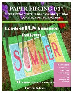 Issue #6 Summer Fun Paper Piecing magazine www.qadpublishing.blogspot.com