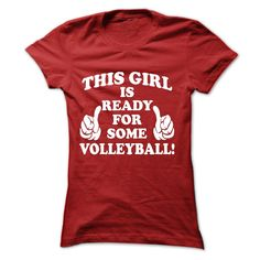 This Girl Is Ready For Some Volleyball T-Shirts, Hoodies. CHECK PRICE ==► https://www.sunfrog.com/Sports/This-Girl-Is-Ready-For-Some-Volleyball-Ladies.html?id=41382