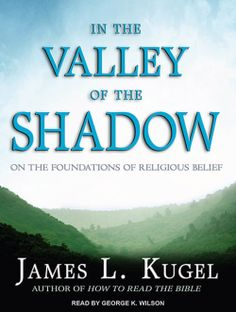 "#SALE: Listen to a sample of the #Spiritual #Biography ""In The Valley of the Shadow"" by James L. Kugel right here..."