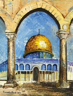 """Under the Arch of the Dome by Fareeda Alaidi 
