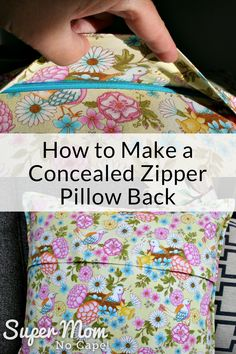 Collage photo showing the concealed zipper from How to Make a Concealed Zipper Pillow Back
