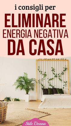 10 consigli per eliminare energia negativa da casa Feng Shui, Energie Positive, Home Protection, Massage Benefits, Orchid Plants, Wellness, Home Hacks, Holidays And Events, Better Life