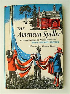 The American Speller, illustrated by Barbara Cooney