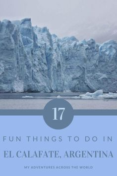 17 Unmissable Things To Do In El Calafate, Argentina Discover the things to do in El Calafate, Argentina – via My adventures across the world Colombia Travel, Brazil Travel, Peru Travel, Usa Travel, Travel Packing, Travel Backpack, Visit Argentina, Argentina Travel, Backpacking South America