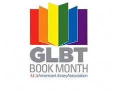 """In a year when Gay, Lesbian, Bisexual, and Transgender (GLBT) communities are facing divisive """"religious freedom"""" and """"bathroom privacy"""" legislation, libraries are working against discrimination by fostering acceptance through the power of books."""