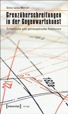 Grenzüberschreitungen in der Gegenwartskunst: Ästhetische und philosophische Positionen