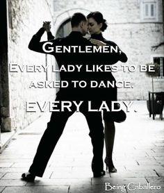 Gentleman...dance with her!
