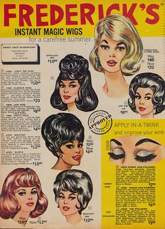 Frederick's of Hollywood Instant Magic Wigs 1966 vintage ad Retro Ads, Vintage Advertisements, Vintage Ads, Vintage Beauty, Vintage Fashion, Corte Y Color, Moda Vintage, Vintage Hairstyles, 1960 Hairstyles