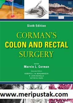Cormans Colon and Rectal Surgery 6th Edition Comprehensive coverage of the latest laparoscopic diagnostic and surgical management book buy online http://www.meripustak.com/Cormans-Colon-and-Rectal-Surgery-6th-Edition/Surgery/Books/pid-100119