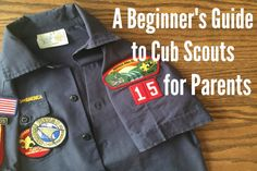 A Beginner's Guide to Cub Scouts for Parents