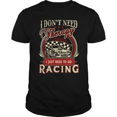 I Love RACING therapy T-Shirts