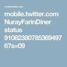 mobile.twitter.com NurayFarinDiner status 910823807853694976?s=09