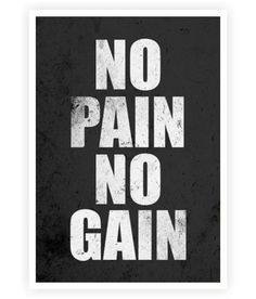 No Pain No Gain - Gym and Fitness Quotes Print Poster For Wall Decor #ModernArt