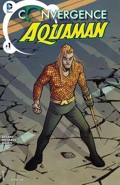 CONVERGENCE: AQUAMAN #1 | DC Comics