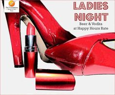 Thrill your #Thursday evenings with a bit of oomph and party like there's no tomorrow. #LadiesNight at The 1st Brewhouse. P.S. You won't want to miss it!