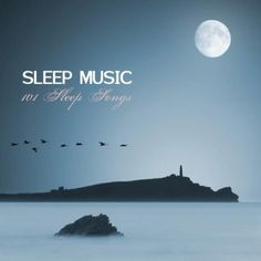 Sleep Music (101 Sleep Songs, Dr. Waheguru Sleeping « Holiday Adds