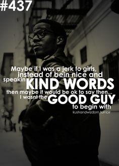 Kushandwizdom Kid Cudi QuotesKid LyricsMan