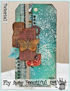 Fly Away Beautiful Art Tag Tutorial by Tammy Tutterow | www.tammytutterow.com
