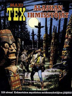 Lue tämä tai jokin muu Tex Willer -sarjakuva-albumi.