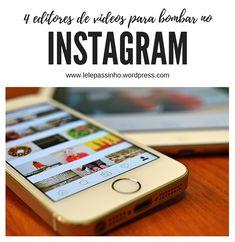 4 Editores de videos para Instagram  #editordevideo #viihrocha #moda #instagram #blog #blogueira #editorial #bombarnoinsta