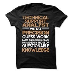 TECHNICAL SUPPORT ANALYST T Shirt, Hoodie, Sweatshirt