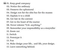 Rules we like to go by here at AVGC.      via http://exp.lore.com/tagged/creativity+and+innovation/page/8