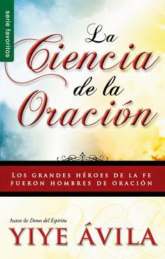 Audiolibros Cristianos Malancharr: La Ciencia de la Oracion Yiye Avila