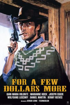 For A Few Dollars - Clint Eastwood movie poster