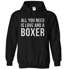 Let's be honest, love is a massively important need. But having a Boxer as a fun pet pal is a close second! If your Boxer is the air you breathe, this t-shirt and hoodie are just for you! This shirt s