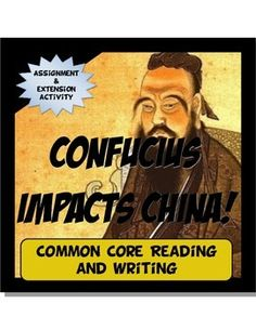 This activity is student centered and Common Core! First, students read a one page history of the life of Confucius, his philosophy and its effect on Ancient China. After the reading, students complete a common core writing guide and analyze the text by providing evidence to support claims about his life and philosophy.