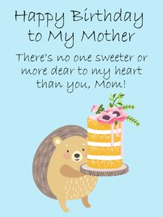Share A Sweet Treat With Your Mother On Her Birthday Send This Adorable Hedgehog Greeting Card To Mom