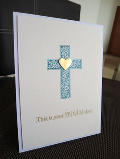Religious card First Communion Cards, First Holy Communion, Baby Cards, Kids Cards, Sympathy Cards, Greeting Cards, Easter Religious, Christian Cards, Stampin Up Cards