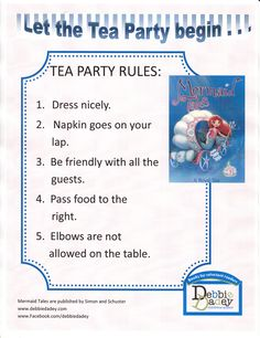 Tea Party rules for A Royal Tea (Mermaid Tales #9 from Simon and Schuster) by author Debbie Dadey www.debbiedadey.com