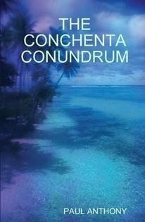 Biblio Connection - Featured Books - The Conchenta Conundrum - by Paul Anthony Celtic Culture, New Readers, 12th Book, Fantasy Story, Crime Fiction, Mystery Thriller, Vincent Van Gogh, Author, Adventure