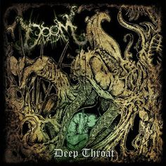 brutalgera: Doomination - Deep Throat [ep] (2014), Melodic Dea...