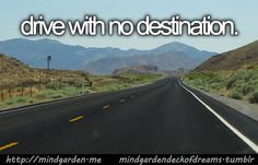 Drive With No Destination this have been my dream for so long wish someday can realize it ❤️