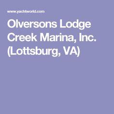 Olversons Lodge Creek Marina, Inc. (Lottsburg, VA)