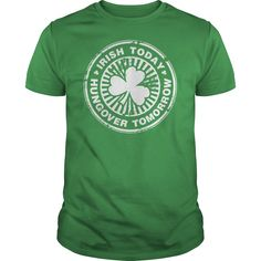 eefefec4 Irish Today Hungover Tomorrow T Shirt Unsc Halo, Day Drinking, St Patricks  Day Drinks