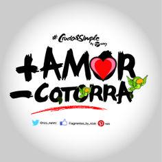 Más amor, menos cotorra  #Quotes #Frases #DesingByNzo #MásAmorMenosDrama #Crudo&Simple