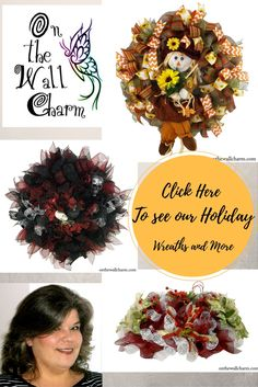 For Fall Wreaths, Halloween Wreaths, Christmas Wreaths and more, Click here. www.etsy.com/shop/OnTheWallCharm or go to http://onthewallcharm.com/