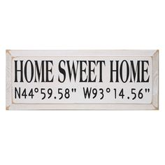Home Sweet Home Sign- Personalized with a new home's coordinates!