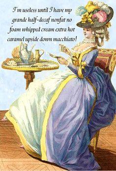 "Spring Sale 2017 I'm Useless Until I Have My Grande Half-Decaf Nonfat No Foam... Macchiato. ~ Marie Antoinette Funny 4"" x 6"" Postcards  Free"