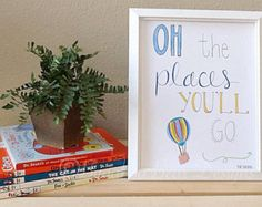 Oh The Places You'll Go Nursery Art, Dr. Seuss, Wall Art, Calligraphy, Children's Room Art, Inspirational quotes