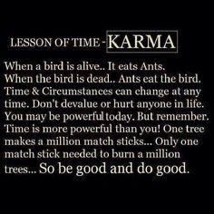 Karma! What comes around goes around