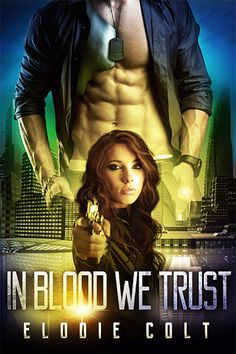 Renee Entress's Blog: [Cover Reveal + Excerpt] In Blood We Trust by Elod...