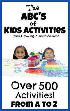 Growing A Jeweled Rose: Kids Activities from A- Z