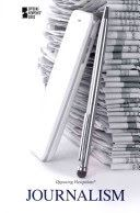 Opposing Viewpoints: Journalism